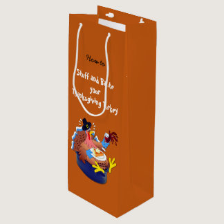Stuff and Baste a Turkey (Wine) Wine Gift Bag