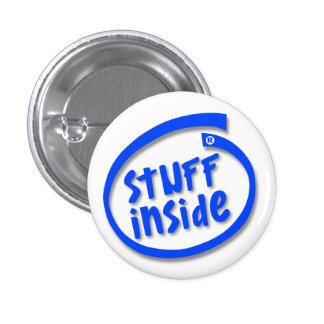 Stuff Inside 1 Inch Round Button