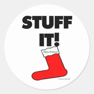 Stuff It - Happy Holidays (Light) Round Sticker