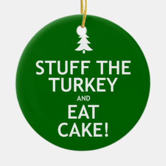 Stuff the Turkey and Eat Cake Double-Sided Ceramic Round Christmas Ornament