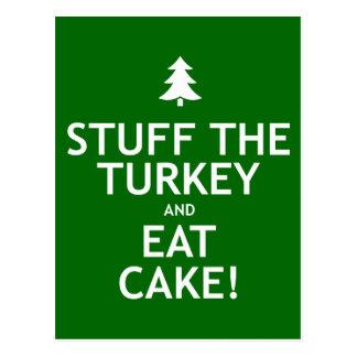 Stuff the Turkey and Eat Cake Postcard