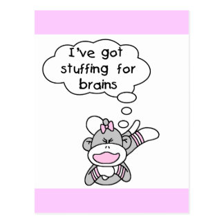 Stuffing for Brains Tshirts and Gifts Postcard