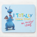 Stuffy - I Totally Knew that Mouse Pad