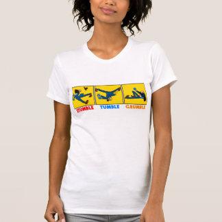 Stumble, Tumble, Grumble t-shirt