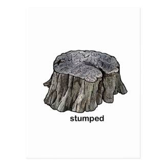 Stumped Post Card