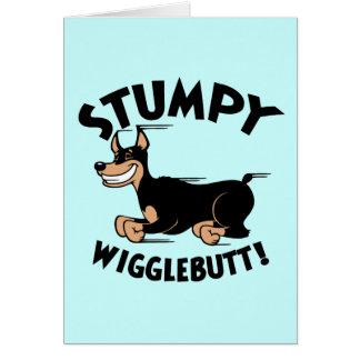 Stumpy Wigglebutt! Card
