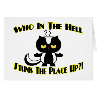 Stunk The Place Up Card