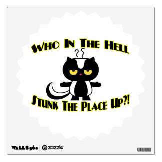 Stunk The Place Up Skunk Wall Decal