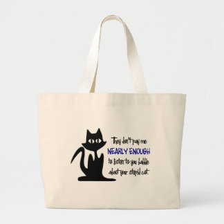 Stupid Cat - Funny Employee Design Bags