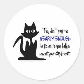 Stupid Cat - Funny Employee Design Sticker