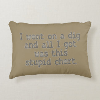 Stupid Chert Accent Pillow