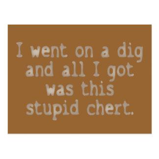 Stupid Chert Postcard