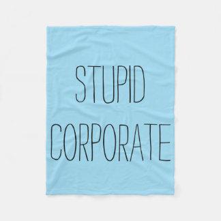 Stupid Corporate Wet Blanket