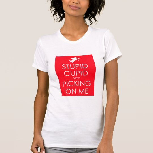 STUPID CUPID RED T-Shirt