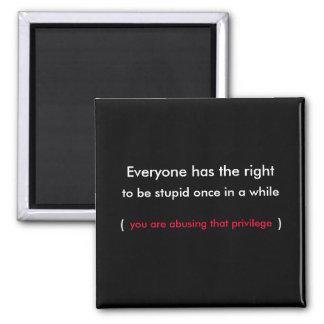 stupid fridge magnet