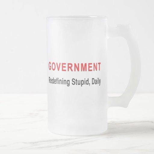 Stupid Government Mugs