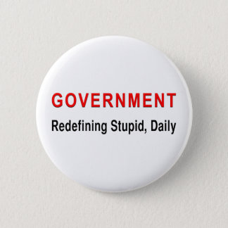 Stupid Government Pinback Button