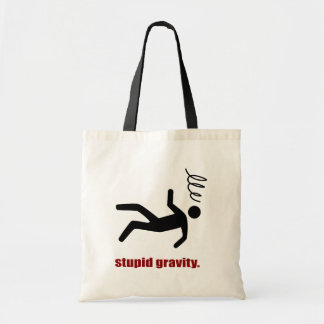 Stupid Gravity - Funny Stuntman Daredevil Tote Bag