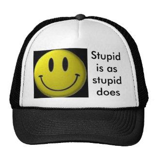 stupid trucker hat