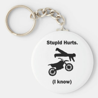 Stupid Hurts (I Know) Keychain