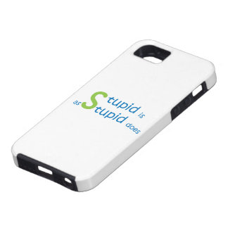 Stupid is as stupid does iPhone SE/5/5s case