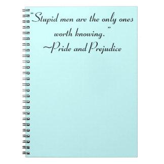 Stupid Men Worth Knowing Jane Austen Quote Spiral Notebook