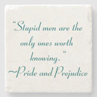 Stupid Men Worth Knowing Jane Austen Quote Stone Coaster