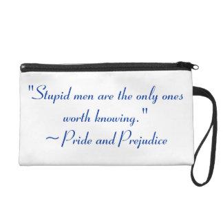 Stupid Men Worth Knowing Jane Austen Quote Wristlet Purse