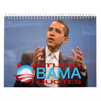 Stupid Obama Quotes Calendar