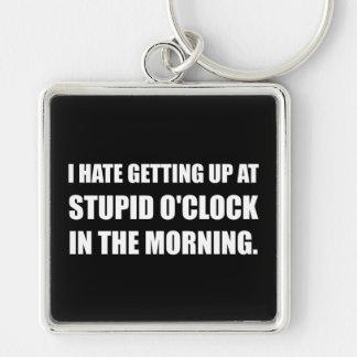 Stupid O'Clock Morning Keychain
