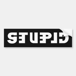 Stupid on the Sticker, Clever in the Mirror Bumper Sticker
