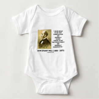 Stupid People Are Generally Conservative Quote Baby Bodysuit