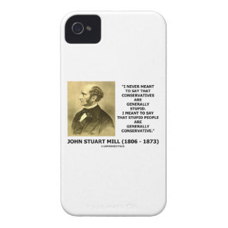Stupid People Are Generally Conservative Quote iPhone 4 Case