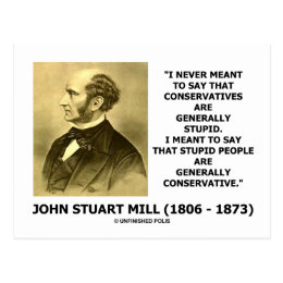 Stupid People Are Generally Conservative Quote Postcard