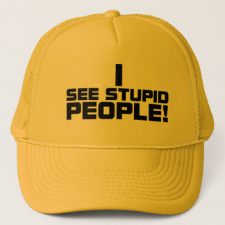 Stupid People Hat