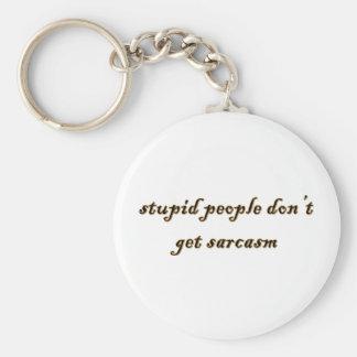 Stupid People Key Chains