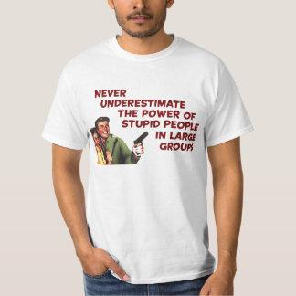 Stupid People, Large groups Shirts