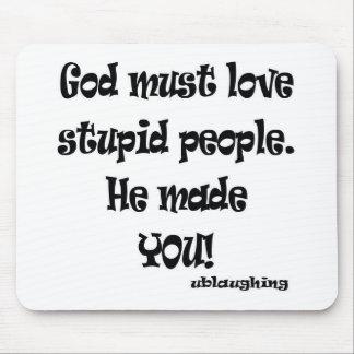 stupid people mouse pad