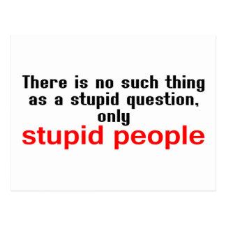 Stupid People Postcard
