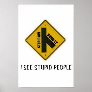 Stupid People Poster