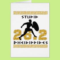 Stupid Pheidippides First Marathon Card