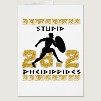 Stupid Pheidippides First Marathon Card