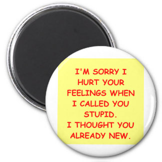STUPID.png 2 Inch Round Magnet