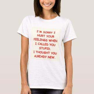 STUPID.png T-Shirt