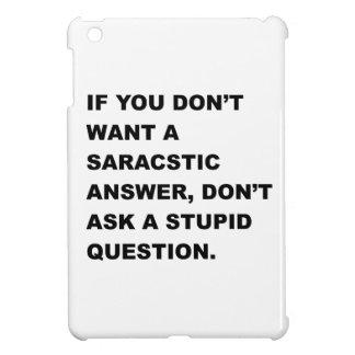 Stupid Question iPad Mini Cover