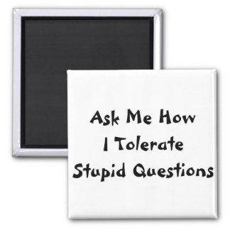 Stupid Questions Fridge Magnets