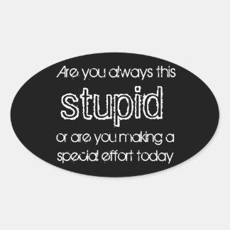 stupid stickers