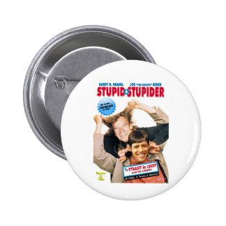 Stupid&Stupider Pin Redondo 5 Cm