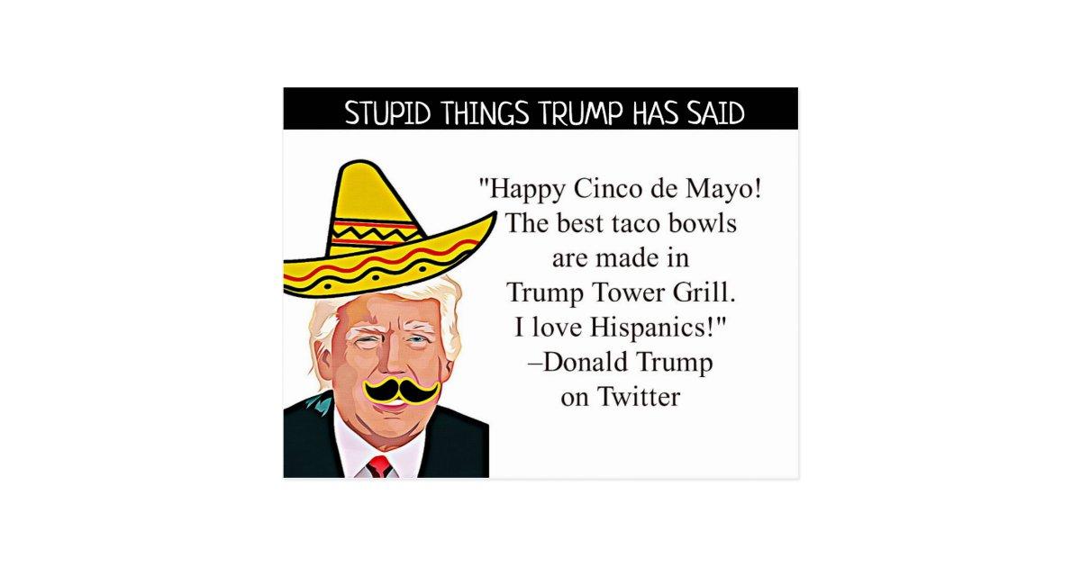 Stupid Things Trump Has Said Postcard Souvenir Zazzle Com