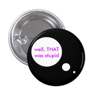 Stupid Thoughts Button
